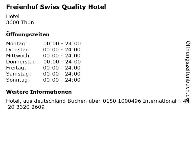 Freienhof Swiss Quality Hotel in Thun: Adresse und Öffnungszeiten