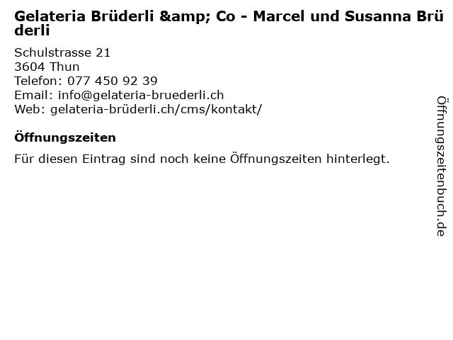 Gelateria Brüderli & Co - Marcel und Susanna Brüderli in Thun: Adresse und Öffnungszeiten
