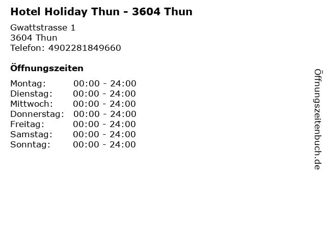 Hotel Holiday Thun - 3604 Thun in Thun: Adresse und Öffnungszeiten
