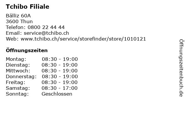 Tchibo Filiale in Thun: Adresse und Öffnungszeiten