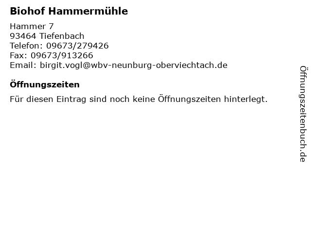 Biohof Hammermühle in Tiefenbach: Adresse und Öffnungszeiten