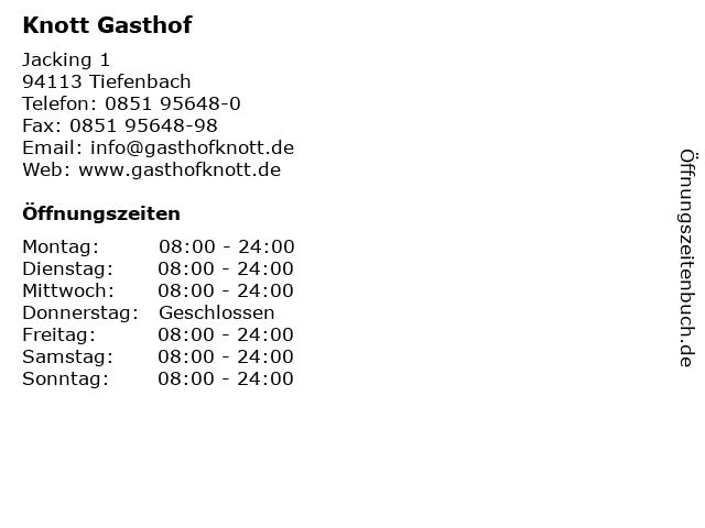 Á… Offnungszeiten Knott Gasthof Jacking 1 In Tiefenbach