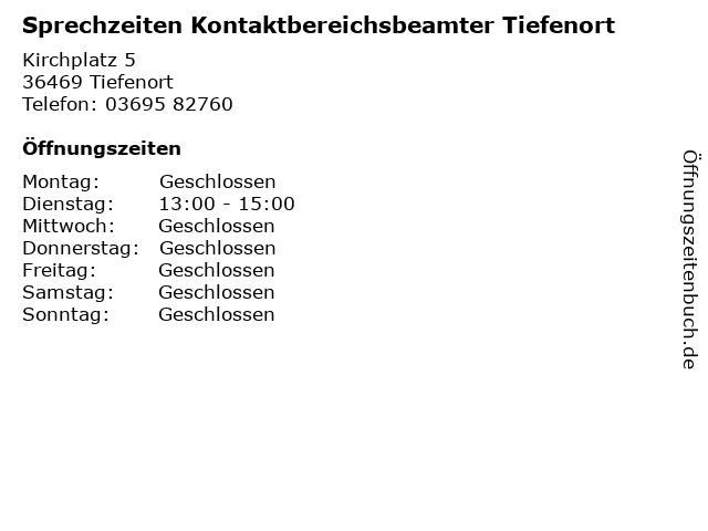 Sprechzeiten Kontaktbereichsbeamter Tiefenort in Tiefenort: Adresse und Öffnungszeiten