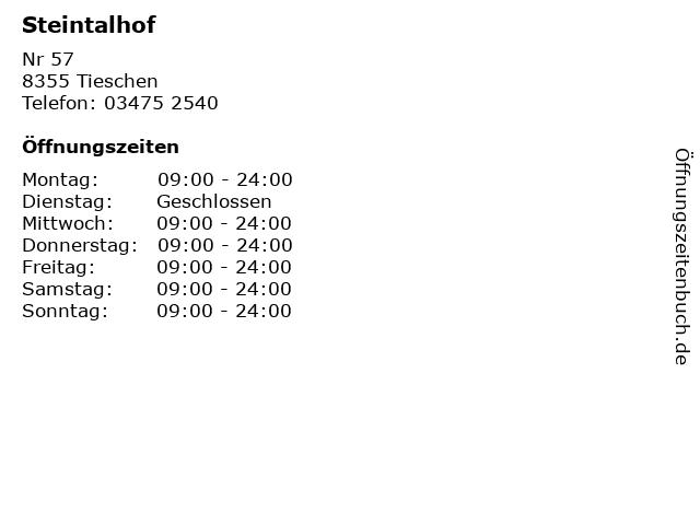Steintalhof in Tieschen: Adresse und Öffnungszeiten