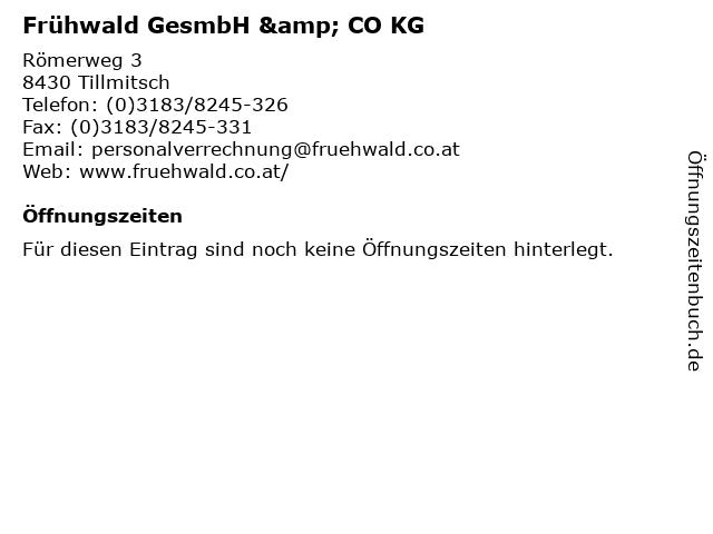 Frühwald GesmbH & CO KG in Tillmitsch: Adresse und Öffnungszeiten
