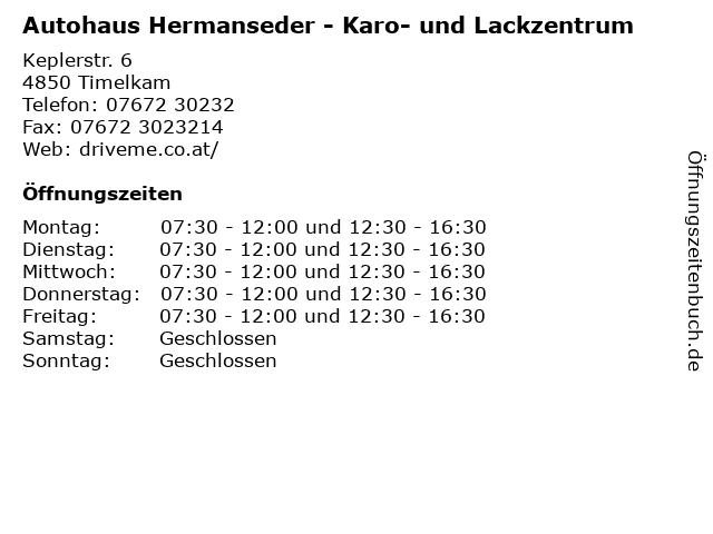 Autohaus Hermanseder - Karo- und Lackzentrum in Timelkam: Adresse und Öffnungszeiten