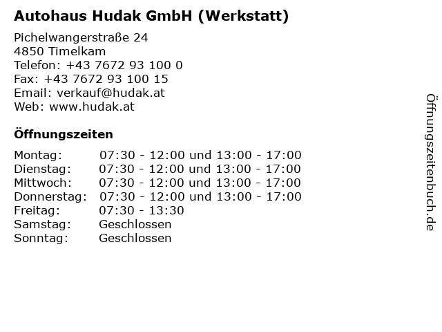 Autohaus Hudak GmbH (Werkstatt) in Timelkam: Adresse und Öffnungszeiten