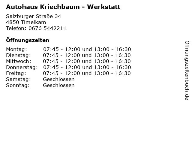 Autohaus Kriechbaum - Werkstatt in Timelkam: Adresse und Öffnungszeiten