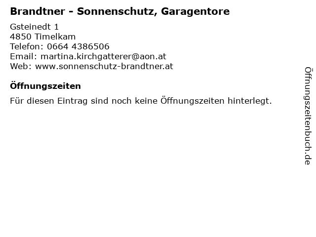 Brandtner - Sonnenschutz, Garagentore in Timelkam: Adresse und Öffnungszeiten