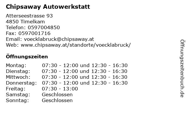 Chipsaway Autowerkstatt in Timelkam: Adresse und Öffnungszeiten