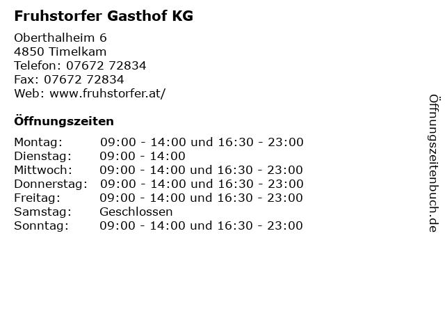 Fruhstorfer Gasthof KG in Timelkam: Adresse und Öffnungszeiten