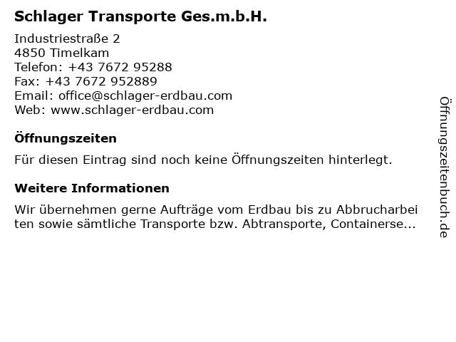 Schlager Transporte Ges.m.b.H. in Timelkam: Adresse und Öffnungszeiten