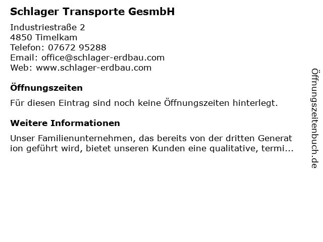Schlager Transporte GesmbH in Timelkam: Adresse und Öffnungszeiten