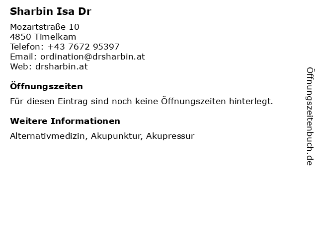 Sharbin Isa Dr in Timelkam: Adresse und Öffnungszeiten