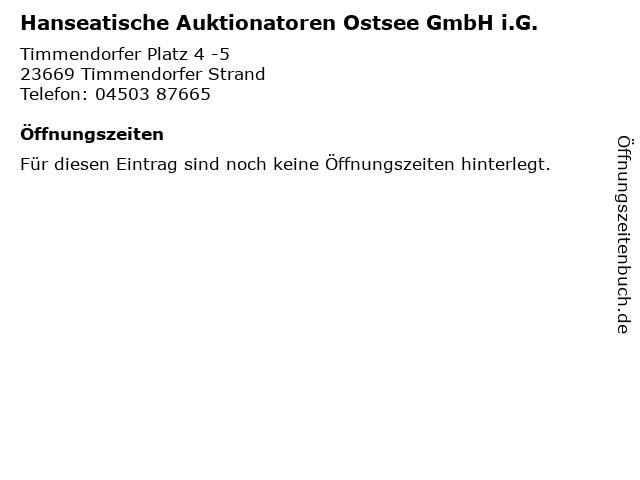 Hanseatische Auktionatoren Ostsee GmbH i.G. in Timmendorfer Strand: Adresse und Öffnungszeiten