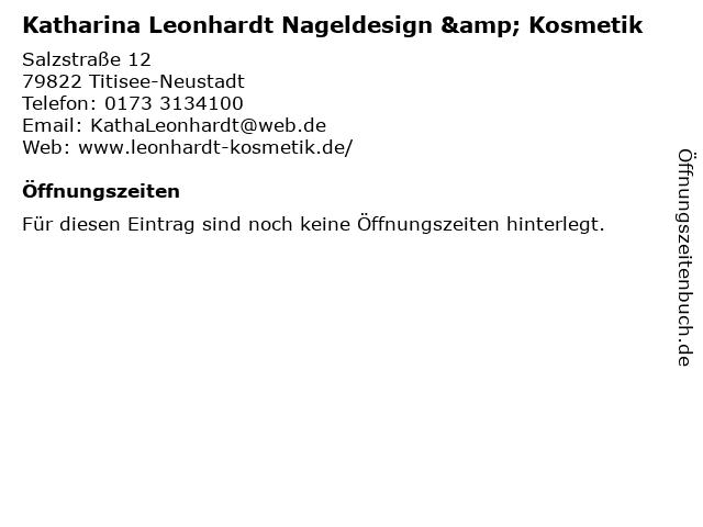 Katharina Leonhardt Nageldesign & Kosmetik in Titisee-Neustadt: Adresse und Öffnungszeiten