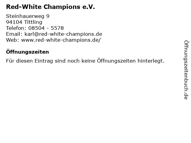 Red-White Champions e.V. in Tittling: Adresse und Öffnungszeiten