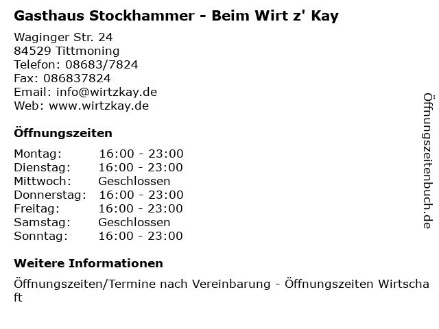 Gasthaus Stockhammer - Beim Wirt z' Kay in Tittmoning: Adresse und Öffnungszeiten