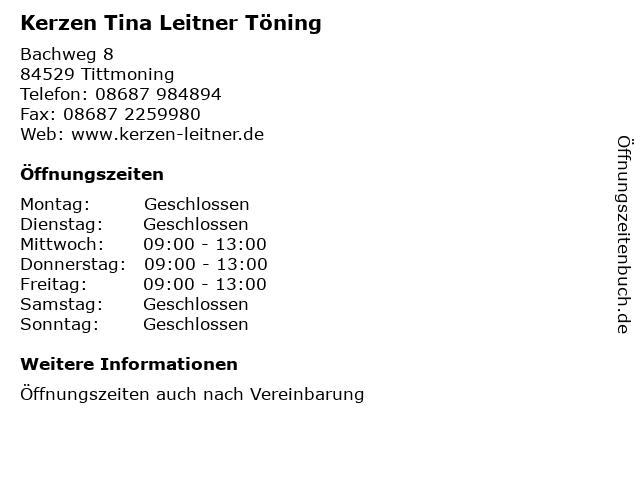 Kerzen Tina Leitner Töning in Tittmoning: Adresse und Öffnungszeiten