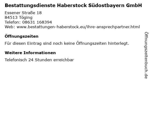 Bestattungsdienste Haberstock Südostbayern GmbH in Töging: Adresse und Öffnungszeiten