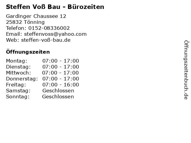 Steffen Voß Bau - Bürozeiten in Tönning: Adresse und Öffnungszeiten