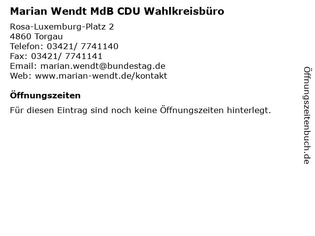 Marian Wendt MdB CDU Wahlkreisbüro in Torgau: Adresse und Öffnungszeiten