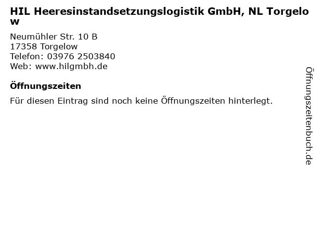 HIL Heeresinstandsetzungslogistik GmbH, NL Torgelow in Torgelow: Adresse und Öffnungszeiten