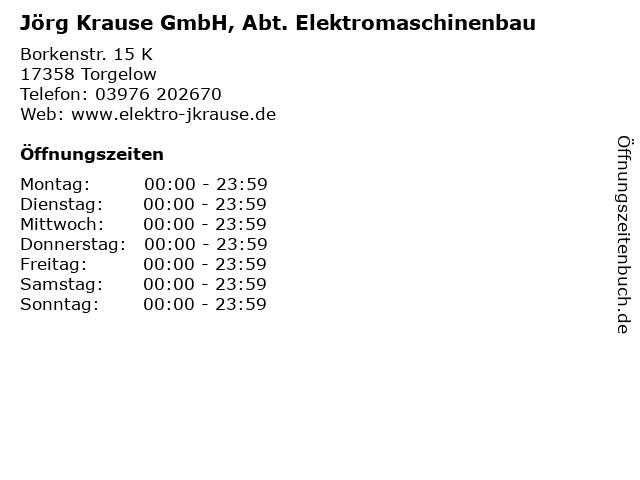 Jörg Krause GmbH, Abt. Elektromaschinenbau in Torgelow: Adresse und Öffnungszeiten