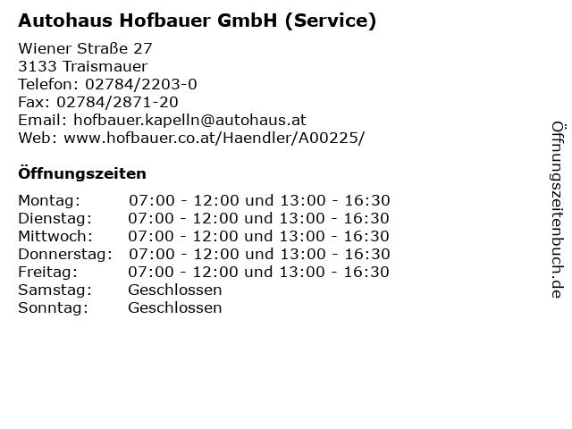 Autohaus Hofbauer GmbH (Service) in Traismauer: Adresse und Öffnungszeiten
