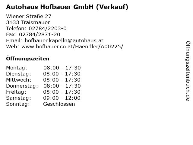 Autohaus Hofbauer GmbH (Verkauf) in Traismauer: Adresse und Öffnungszeiten