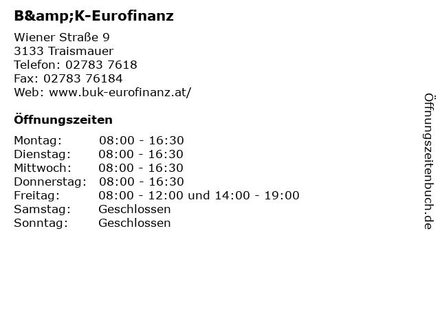 B&K-Eurofinanz in Traismauer: Adresse und Öffnungszeiten