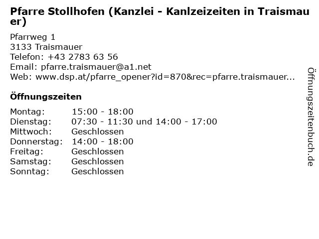 Pfarre Stollhofen (Kanzlei - Kanlzeizeiten in Traismauer) in Traismauer: Adresse und Öffnungszeiten