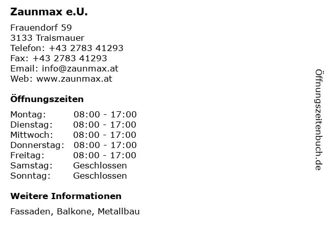 Zaunmax e.U. in Traismauer: Adresse und Öffnungszeiten
