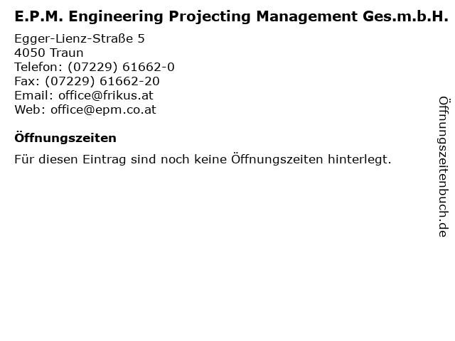 E.P.M. Engineering Projecting Management Ges.m.b.H. in Traun: Adresse und Öffnungszeiten