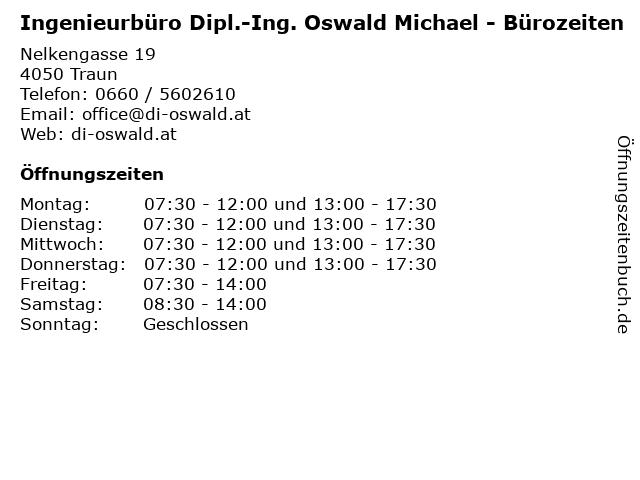 Ingenieurbüro Dipl.-Ing. Oswald Michael - Bürozeiten in Traun: Adresse und Öffnungszeiten