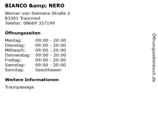 BIANCO & NERO in Traunreut: Adresse und Öffnungszeiten