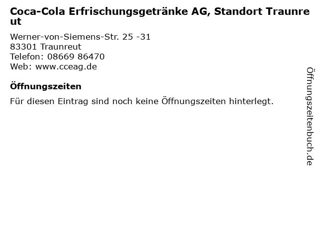 Coca-Cola Erfrischungsgetränke AG, Standort Traunreut in Traunreut: Adresse und Öffnungszeiten