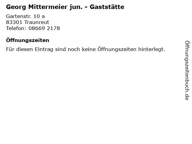 Georg Mittermeier jun. - Gaststätte in Traunreut: Adresse und Öffnungszeiten