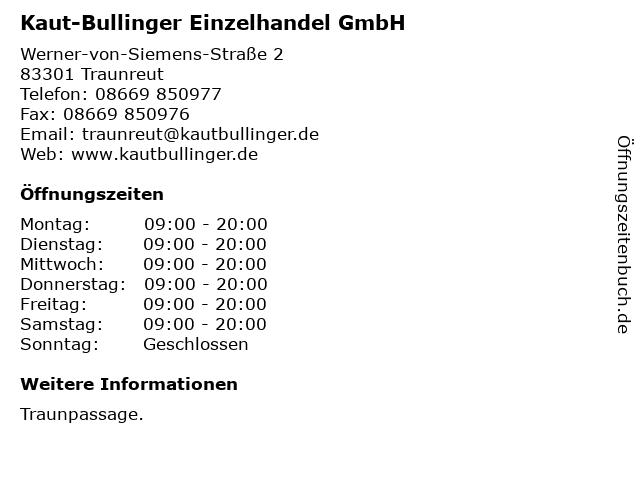 Kaut-Bullinger Einzelhandel GmbH in Traunreut: Adresse und Öffnungszeiten