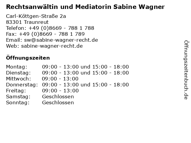 Rechtsanwältin und Mediatorin Sabine Wagner in Traunreut: Adresse und Öffnungszeiten