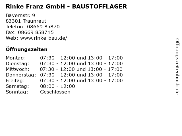Rinke Franz GmbH - BAUSTOFFLAGER in Traunreut: Adresse und Öffnungszeiten