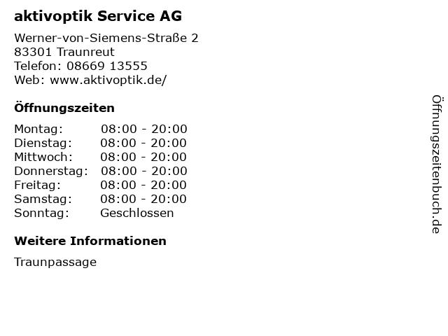 aktivoptik Service AG in Traunreut: Adresse und Öffnungszeiten