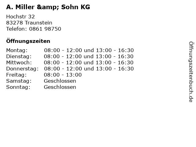 A. Miller & Sohn KG in Traunstein: Adresse und Öffnungszeiten