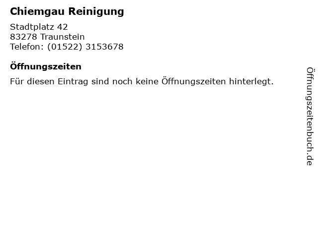 Chiemgau Reinigung in Traunstein, Oberbayern: Adresse und Öffnungszeiten
