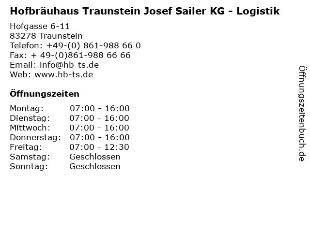Hofbräuhaus Traunstein Josef Sailer KG - Logistik in Traunstein: Adresse und Öffnungszeiten