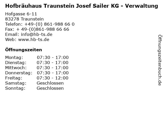 Hofbräuhaus Traunstein Josef Sailer KG - Verwaltung in Traunstein: Adresse und Öffnungszeiten