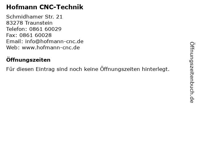 Hofmann CNC-Technik in Traunstein: Adresse und Öffnungszeiten