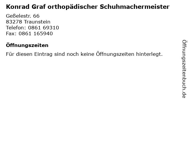 Konrad Graf orthopädischer Schuhmachermeister in Traunstein: Adresse und Öffnungszeiten