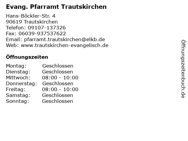 Evang. Pfarramt Trautskirchen in Trautskirchen: Adresse und Öffnungszeiten
