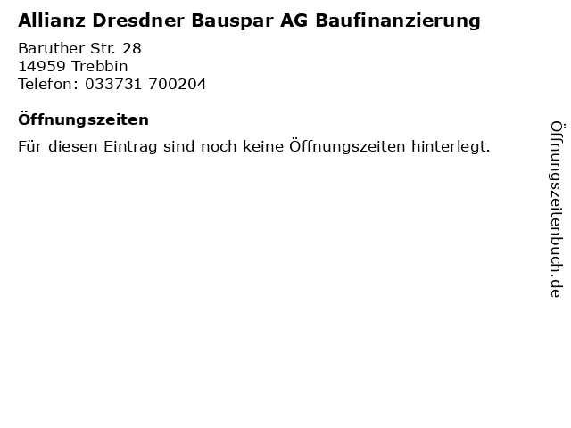 Allianz Dresdner Bauspar AG Baufinanzierung in Trebbin: Adresse und Öffnungszeiten